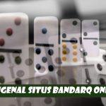 Mengenal Situs BandarQ Online