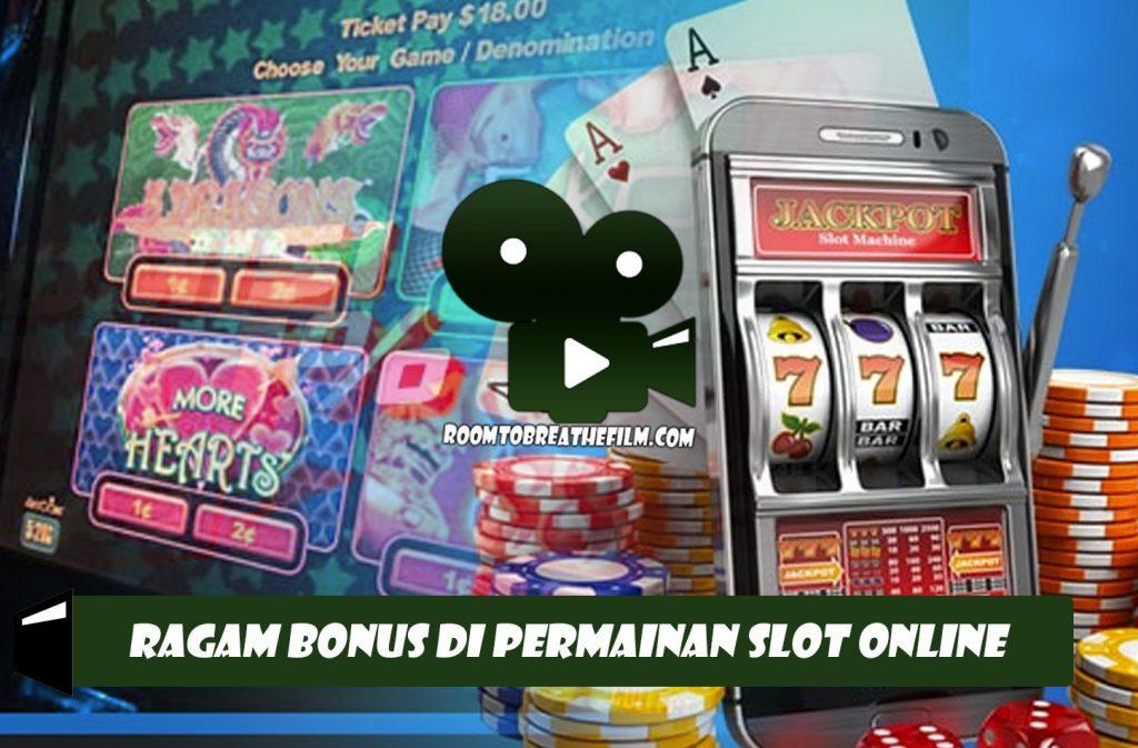 Ragam Bonus Di Permainan Slot Online